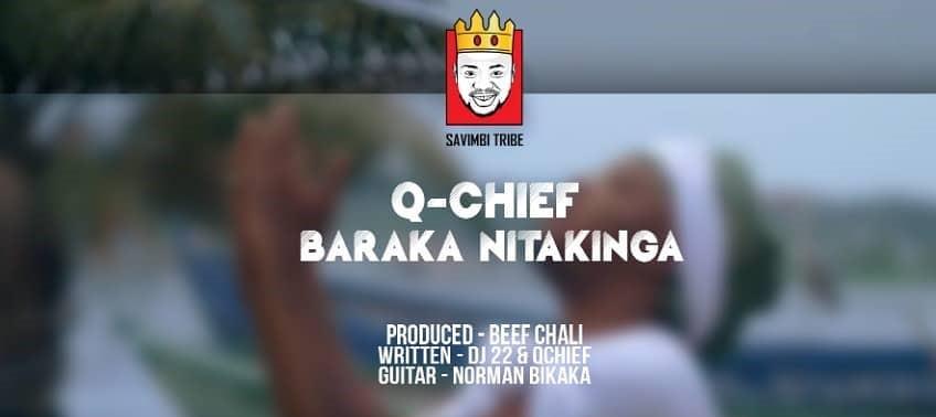 Q chief – Nabaraka Nitakinga   Download mp3 Audio