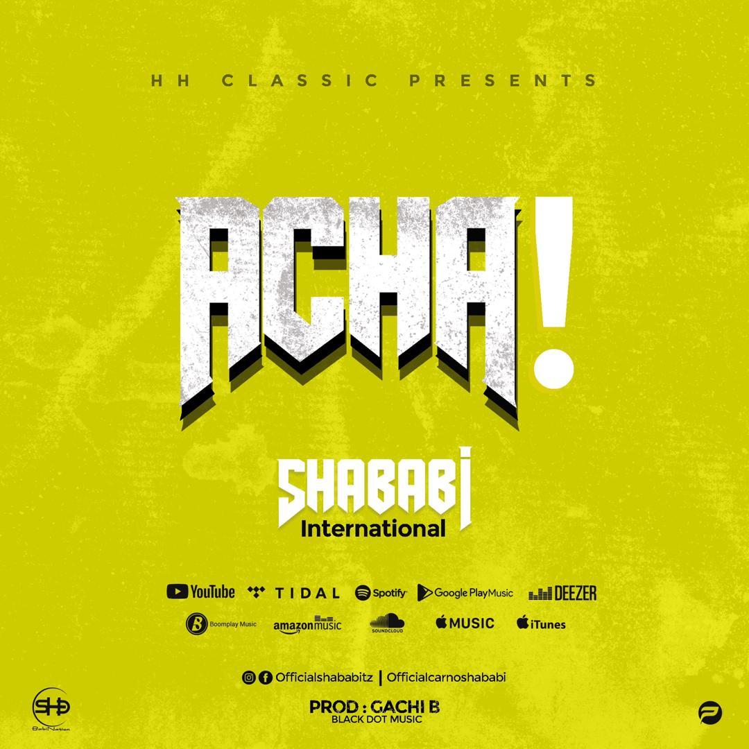 Shababi International – Acha | Download mp3 Audio
