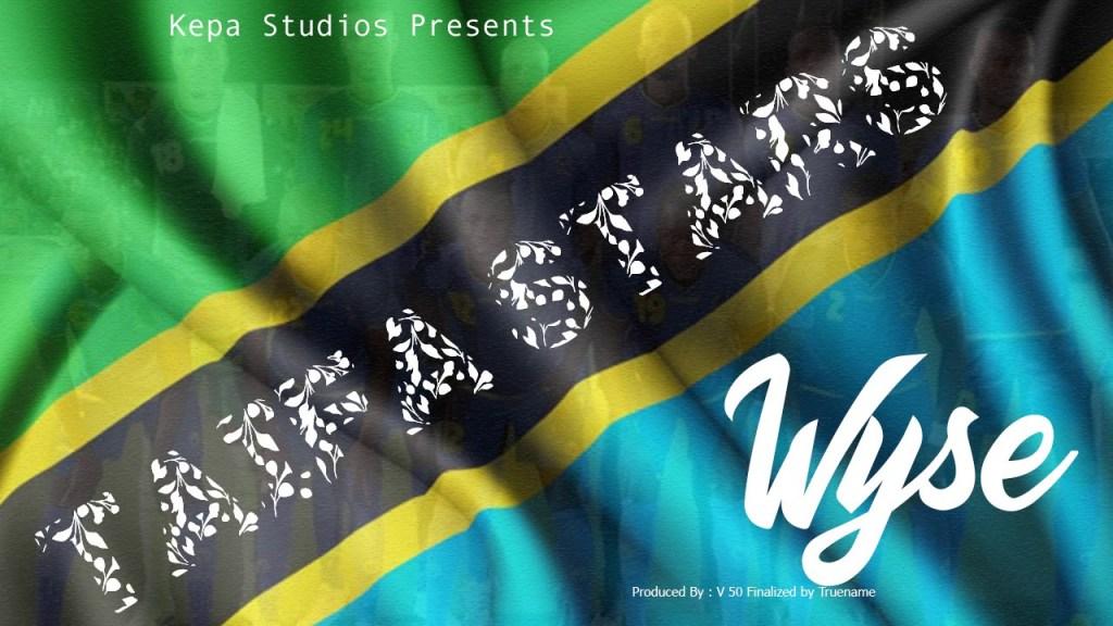 Wyse – Taifa Star | Download mp3 Audio