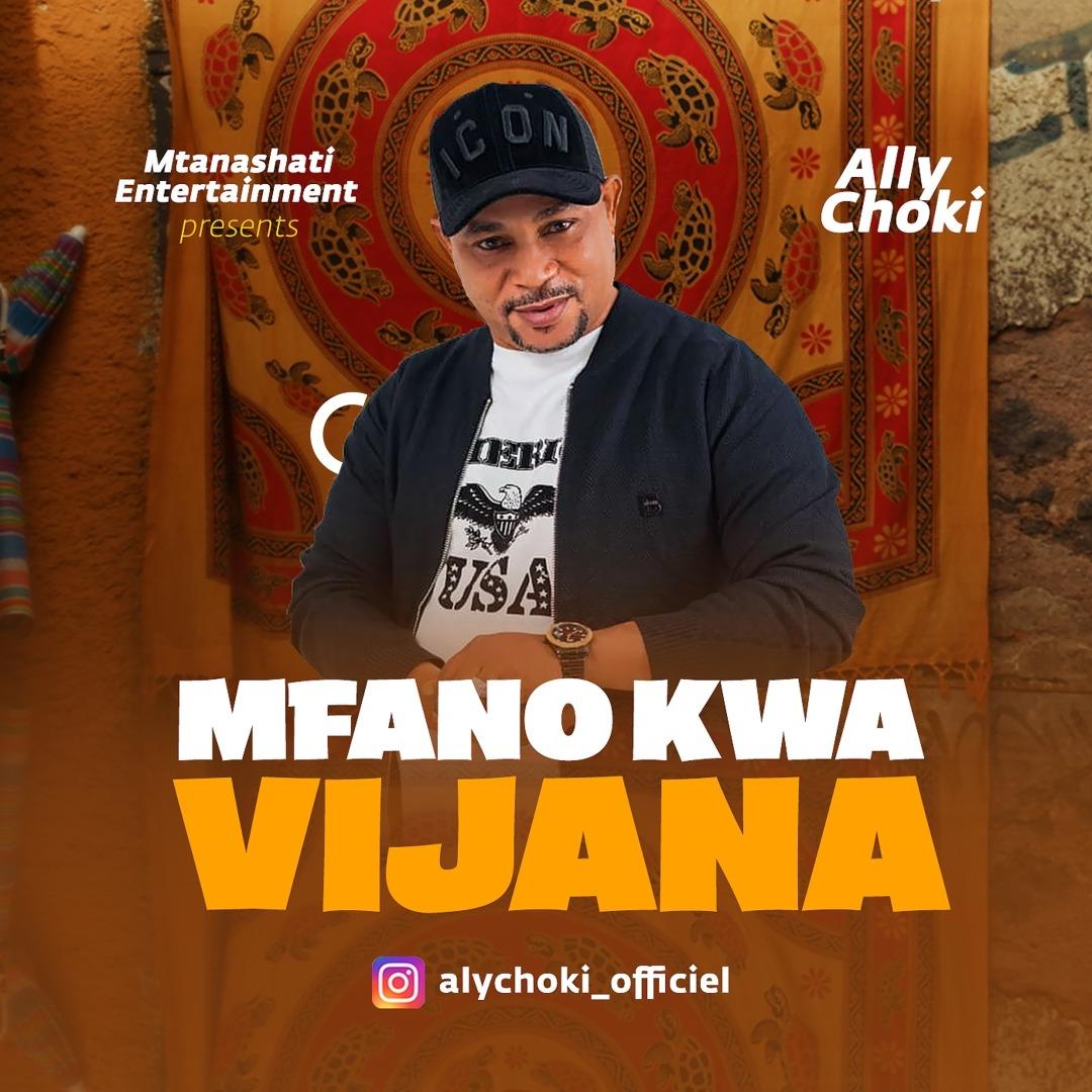 Ally choki – Mfano Kwa Vijana | Download