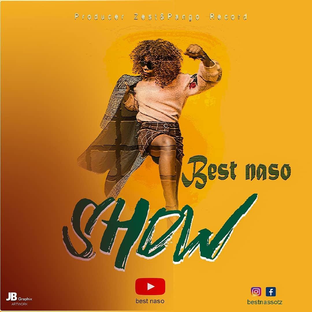 Download   Best Naso - Show   Mp3 Audio