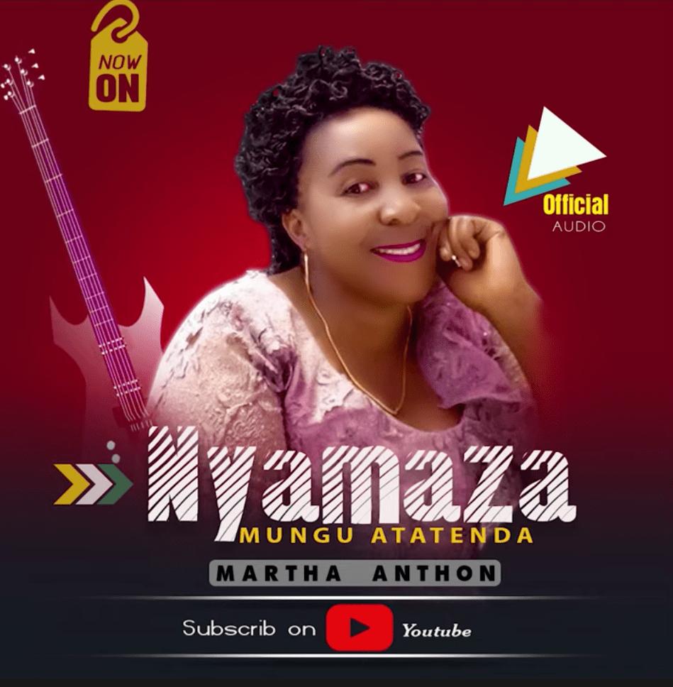 Martha Anton - Nyamaza | Download mp3