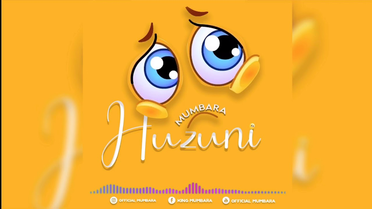 Download | Mumbara - Huzuni | Mp3 Audio
