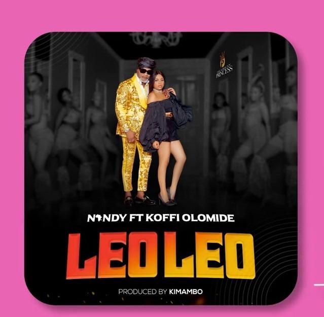 Download   Nandy Ft Koffi Olomide - Leo Leo   Mp3 Audio