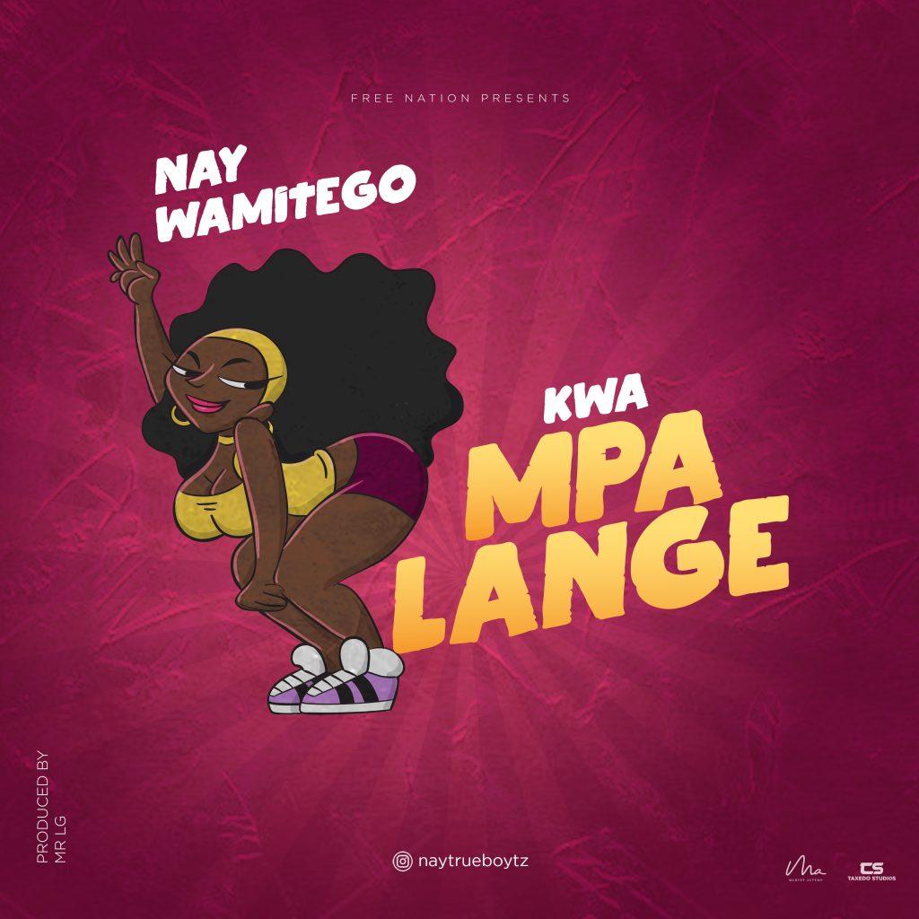 Download | Nay Wa Mitego - Kwa Mpalange | Mp3 Audio