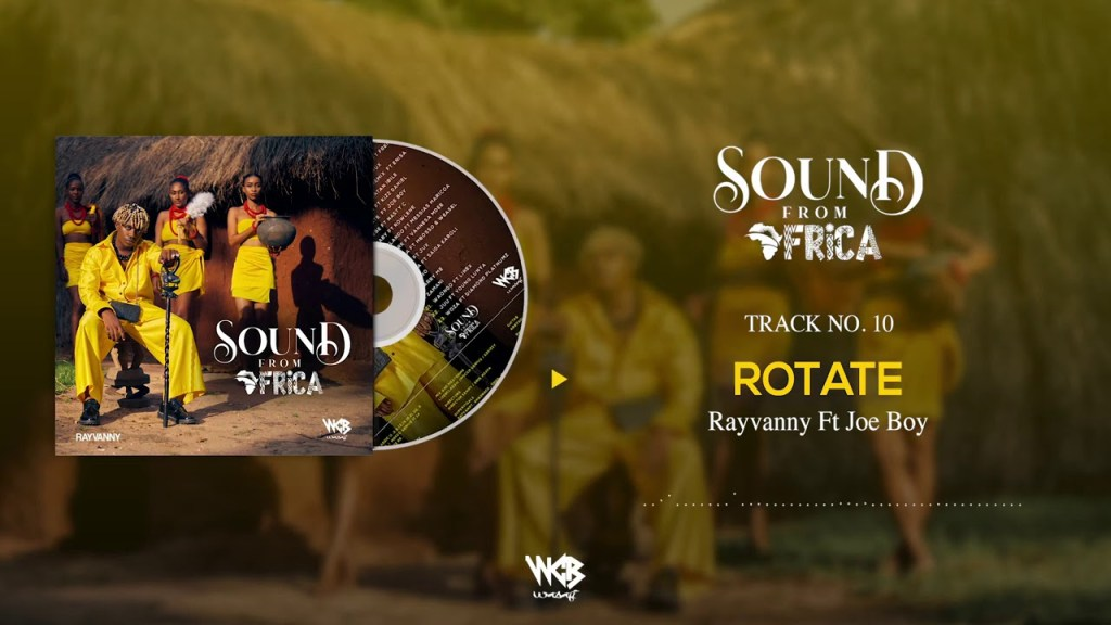 Rayvanny ft. Joeboy – Rotate | Download mp3 Audio