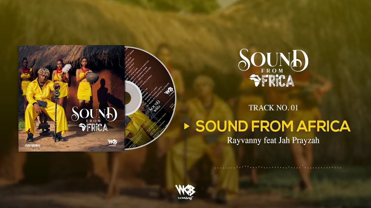 Rayvanny Ft Jah Prayzah – Sound From Africa | Download mp3 Audio