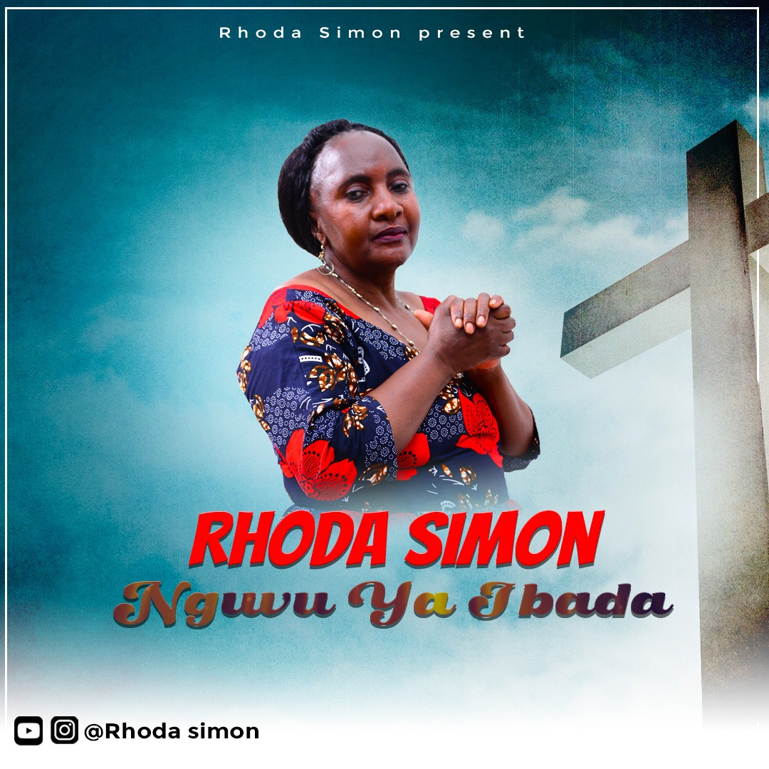 Download | Rhoda Simon - Nguvu Ya Ibada | Mp3 Audio