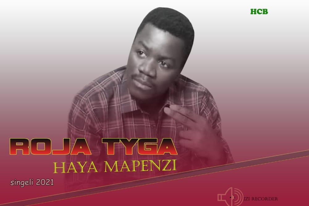 Roja Tyga - Haya Mapenzi | Download Mp3 Audio