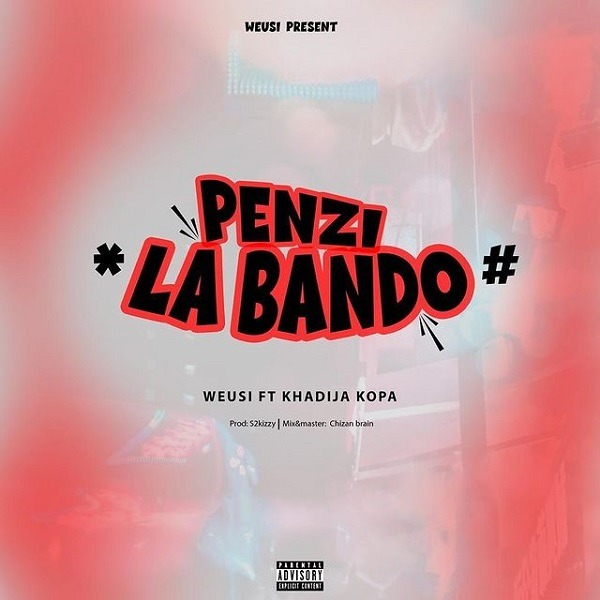 Download   Weusi Ft. Khadija Kopa – Penzi La Bando   Mp3 Audio