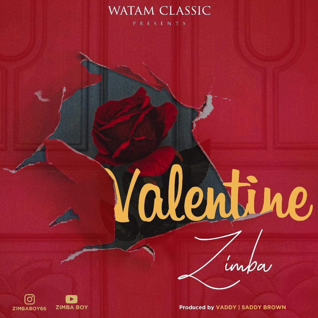 Download | Zimba - Valentine | Mp3 Audio