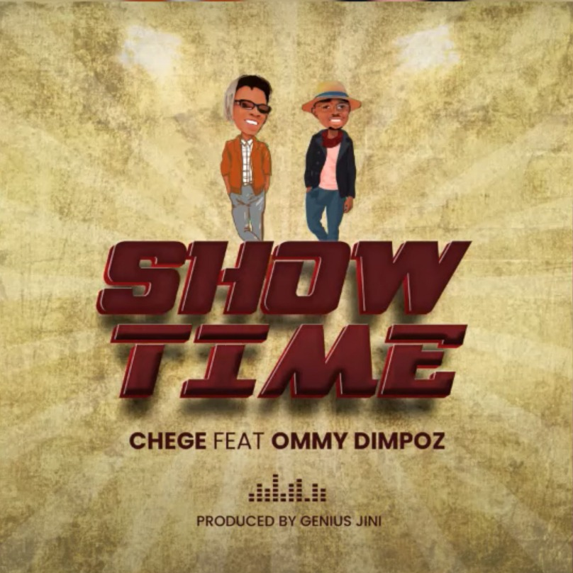 Download Chege Ft Ommy Dimpoz - Show Time mp3